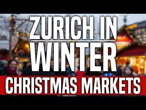Zurich 🇨🇭 In Winter: Christmas Markets!