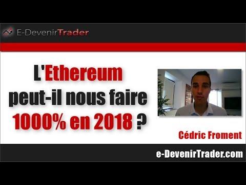 L'ethereum peut-il faire 1000% en 2018?