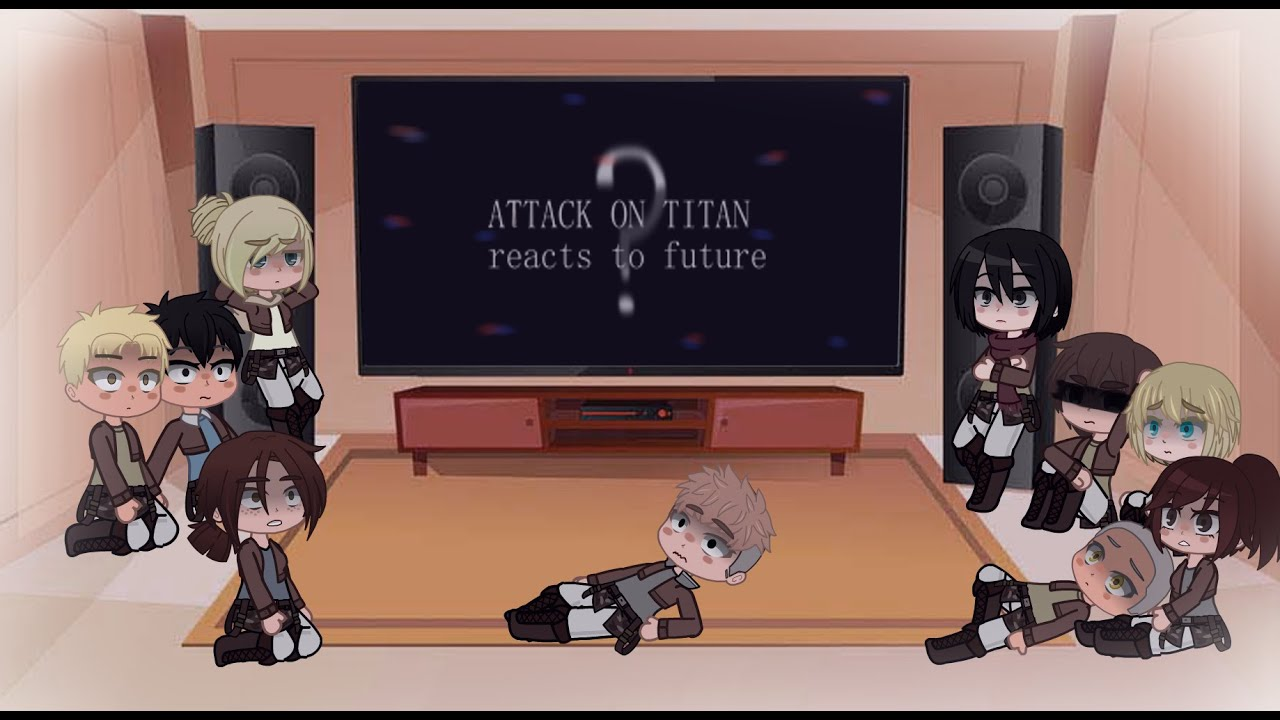 AOT reacts to Edits/AMV (future)! [104th corp] (part5)
