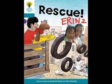 ERIN-Oxford Reading Tree #Rescue 2 (ORT level 9)