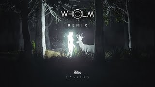 Tobu - Calling (Wholm Remix)