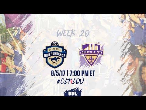 USL LIVE - Charlotte Independence vs Louisville City FC 8/5/17