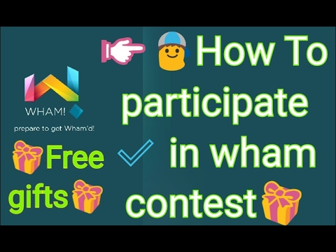 wham app how to participate in wham contest || Get free gifts || verified app