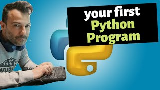 Python Programming for Beginners #3: Hello World!-Writing our First Python Program