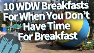 10-disney-world-breakfasts-for-when-you-don-t-have-time-for-breakfast