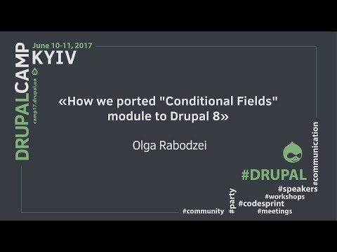 How we ported conditional fields module on Drupal 8 from O.Rabodzei