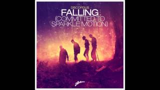 FALLING (COMMITTED TO SPARKLE MOTION) Original Version