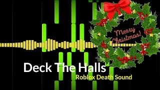 Deck The Halls But It's Roblox Death Sound!!