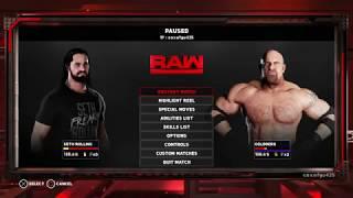 Goldberg vs Seth rollins 2k18