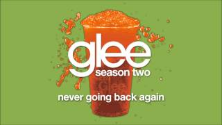 Never Going Back Again | Glee [HD FULL STUDIO]