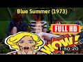 [ [BEST MEMORIES] ] No.52 @Blue Summer (1973) #The2373zzxwp