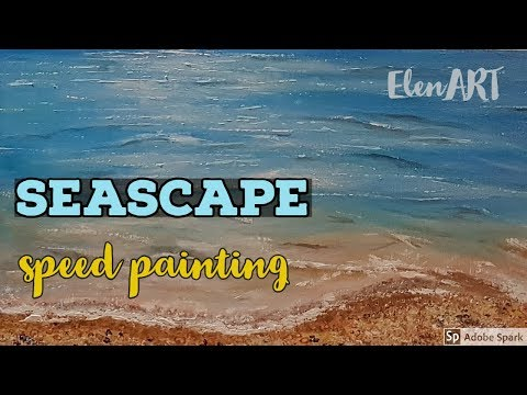 SEASCAPE SPEED PAINTING / Acrylic Painting On Canvas