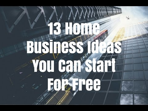 Home Business Ideas You Can Start For Free Youtube
