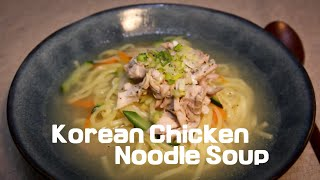 🇰🇷How to make Chicken noodle soup |  Korean noodle soup recipe | Perfect winter soup recipe