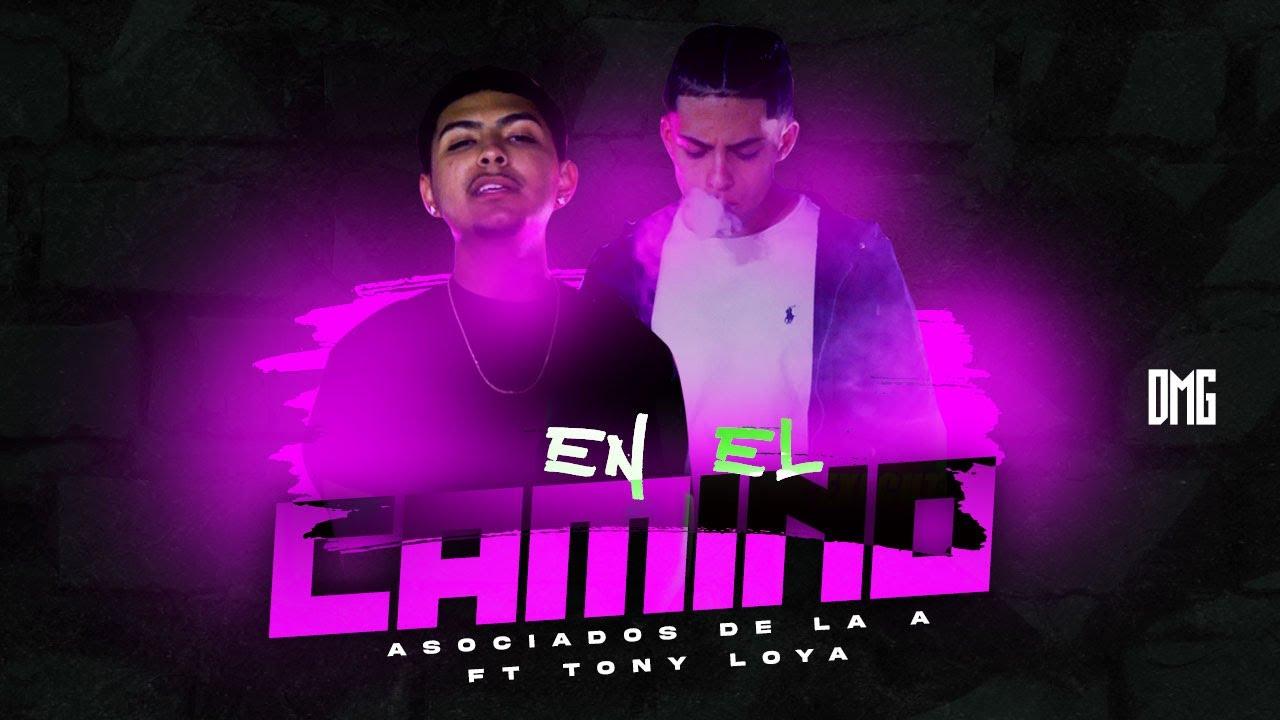 Download En El Camino - Asociados De La A FT. Tony Loya