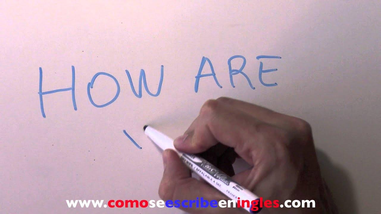 C mo se escribe en ingl s c mo est s o qu tal est s youtube - Habitacion en ingles como se escribe ...