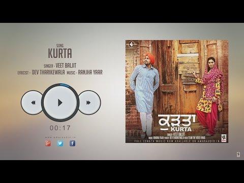 New Punjabi Songs 2016 || KURTA || VEET BALJIT || HD AUDIO || Punjabi Songs 2016