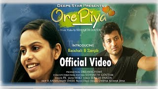 Ore Piya | Odia Music | Full | Sanjib Baishali HD