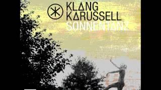 Klangkarussell - Sonnentanz (10 minutes)