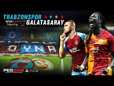 TRABZONSPOR vs GALATASARAY ★ Spor Toto Süper Lig 17/18 ★ PES 2018 | PS4