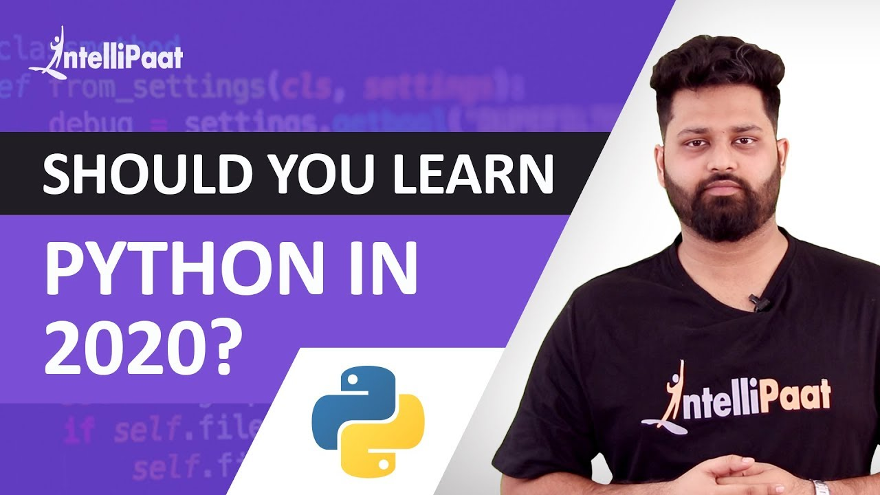 Should you learn Python in 2020? | Intellipaat