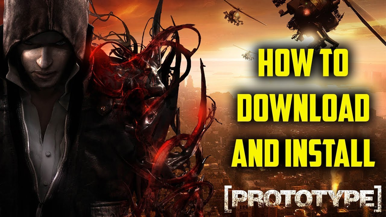 How to download and install prototype 1 highly compressed for.