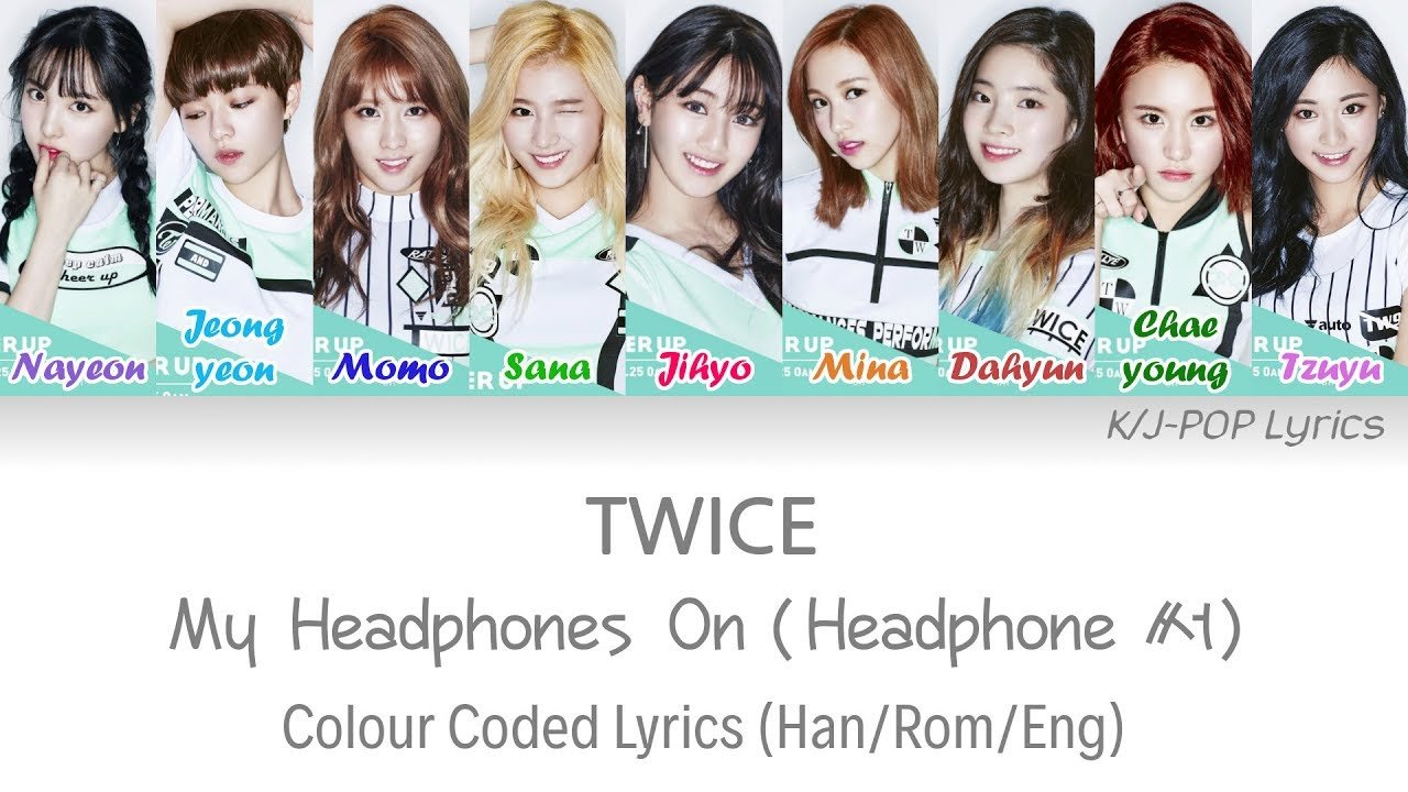 TWICE - My Headphones On