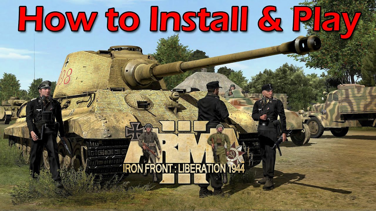 How to Install & Play Iron Front on Arma III