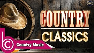 Classic Country Songs Of 50s 60s 70s   Greatest Golden Oldies Country Songs Of All Time