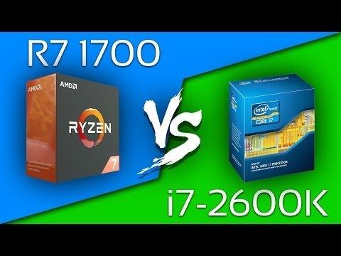 AMD Ryzen 7 R7 1700 vs i7 2600K   Comparison