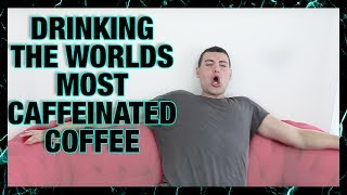 the worlds most caffeinated coffee   alx james