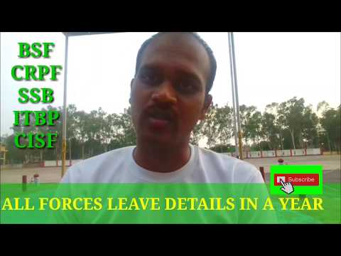 Bsf,cisf,crpf,itbp,ssb, leave details in a year| CAPF personnel|cpo,ssc gd| tips in ur mobile (grb )