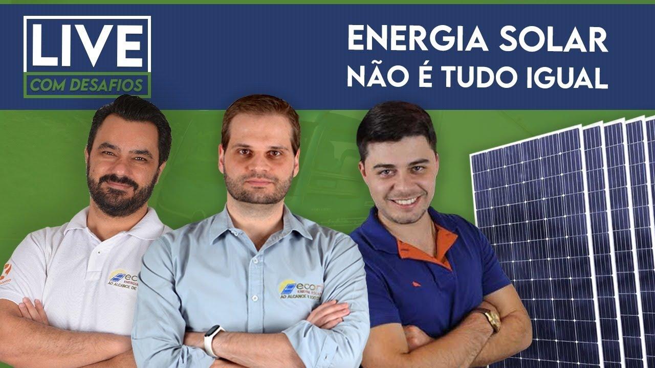 Energia Solar não é tudo igual