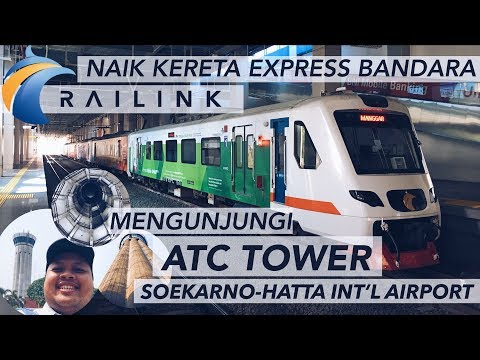 VLOG Kereta Express Bandara & ATC Tower Soekarno-Hatta Int'l Airport