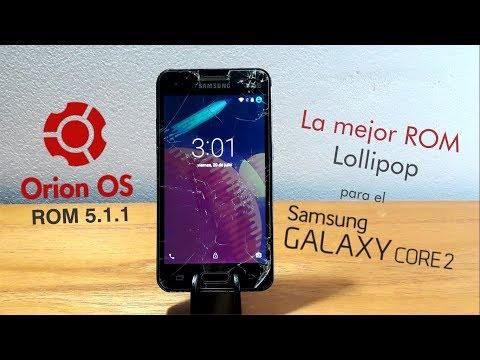 Orion OS Lollipop ROM para el Galaxy Core 2  Gonic Droid
