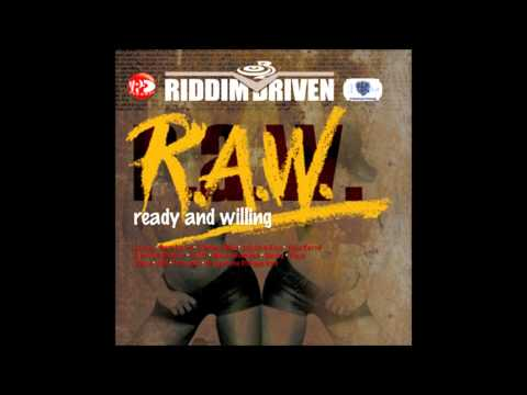 R.A.W.-Ready And Willing  Riddim Mix (Dr. Bean Soundz)