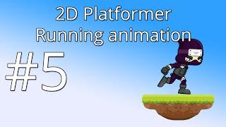 5. Unity 5 tutorial for beginners: 2D Platformer - Running animation