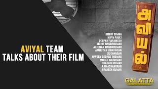 Aviyal Team talks about their film