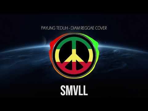 SMVLL Payung Teduh   Diam Regaae Cover Version