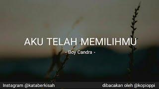Video Aku Telah Memilihmu - Musikalisasi - Boy Candra download MP3, 3GP, MP4, WEBM, AVI, FLV Oktober 2018