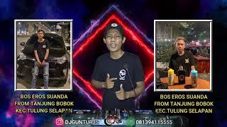 Download lagu DJ PUTUS ATAU TERUS [X] MELEPASMU SPECIAL REQ BOS EROS SUANDA FROM TANJUNG BOBOK KEC.TULUNG SELAPAN