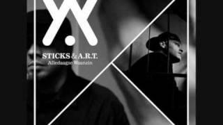 Sticks & A.R.T.  - Meer is er niet (Is dit alles)