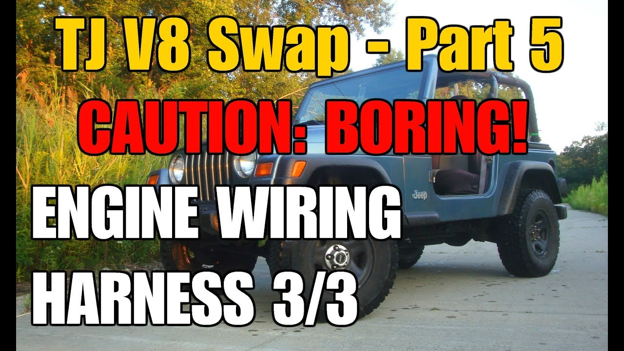 Engine Wiring Harness 3/3: Tips and Tricks | V8 TJ Part 5 on