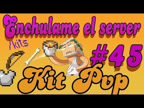 Enchulame el Server   Kit pvp   # 45