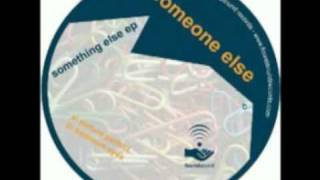 Someone Else - Bedroom Eyes