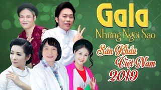 Gala Những Ngôi Sao Sân Khấu Việt Nam 2019 - Bản Full| Hoài Linh, Vượng Râu, Minh Vương, Thanh Ngoan