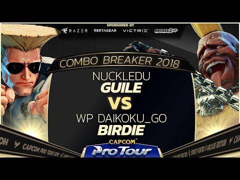 Nuckledu (Guile) vs WP Daikoku_go (Birdie) - Combo Breaker 2018 - Day 2 - CPT 2018