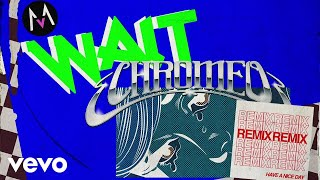 "Listen to ""Wait"" (Chromeo Remix), out now: http://smarturl.it/WaitC..."