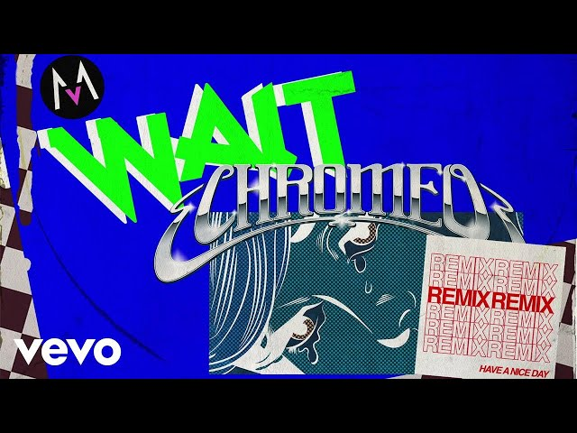 Maroon 5 - Wait (Chromeo Remix/Audio)