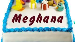 Happy Birthday Meghana